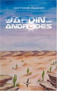 Le Jardin des Androides