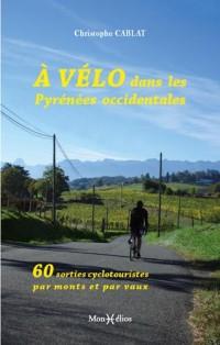À vélo dans les Pyrénées occidentales