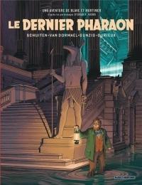 Autour de Blake & Mortimer - tome 11 - Le dernier Pharaon