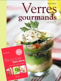 Verres Gourmands + Ma Cuisine Bien-Etre