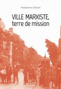 Ville Marxiste Terre de Mission