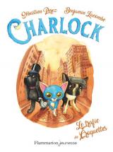 Charlock : Tome 2, Charlock et le trafic des croquettes