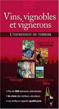 Vins , vignobles et vignerons (1 DVD inclus)