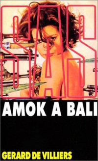 SAS, numéro 17 : Amok à Bali