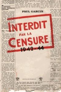 Interdit par la Censure 1942 1944