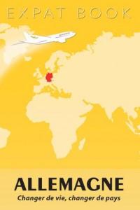 Allemagne : Changer de vie, changer de pays