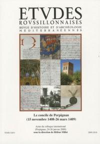 Etudes Roussillonnaises, N°24: Le concile de Perpignan (15 novembre 1408-26 mars 1409)