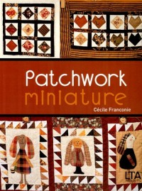 Patchwork miniature