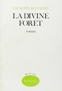 la divine foret - traduit de l'italien par U.E. torrigiani