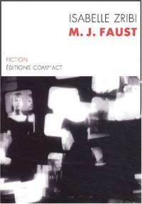 M-J Faust