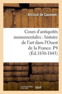Cours d Antiquités  P4  ed 1830 1843
