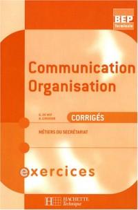 Communication organisation Tle BEP métiers secrétariat : Corrigés