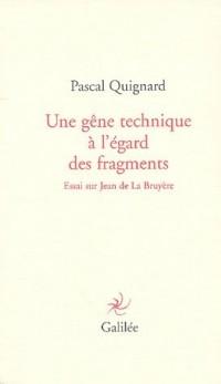 Une gêne technique à l'égard des fragments : Essai sur Jean de La Bruyère