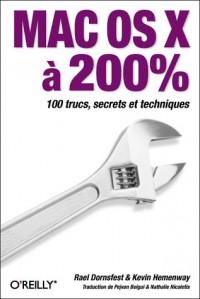 MAC OS X à 200% : 100 trucs, secrets et techniques