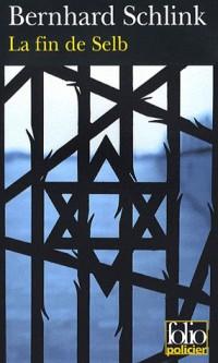 La Fin de Selb: Une enquête du privé Gerhard Selb