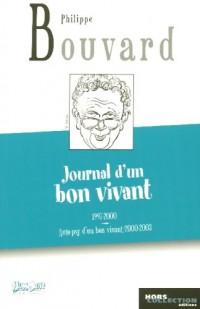 Journal d'un bon vivant : Journal 1977- 2000 suivi de Auto-psy d'un bon vivant Journal  2002 - 2003