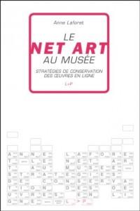 Le Net Art au musée
