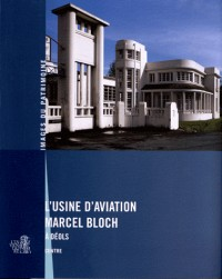 L Usine d Aviation Marcel Bloch a Deols (240)