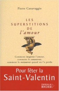 Les Superstitions de l'amour