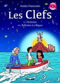 LES CLEFS- Ptolémée Balbulus-Le-Bègue