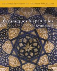 Céramiques hispaniques : XIIème-XVIIIème siècles