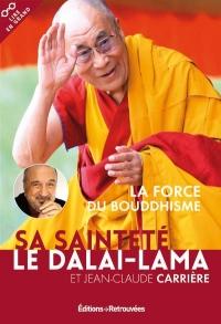 La force du boudhisme