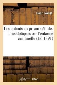 Les Enfants en Prison  ed 1891