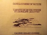 Dans la lumière de Vaucluse : Carnets