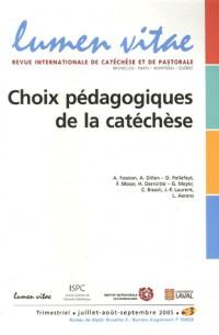 Lumen Vitae, N° 2005/3 : Choix pédagogiques de la catéchèse