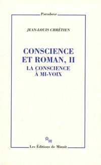 Conscience et Roman, II. la Conscience a