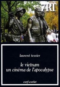 Le Vietnam, un cinéma de l'apocalypse