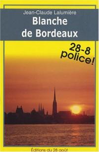 Blanche de Bordeaux
