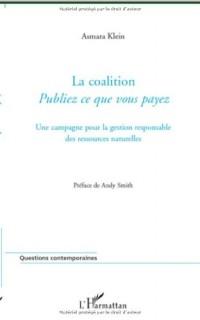La coalition Publiez ce que vous payez : Une campagne pour la gestion responsable des ressources naturelles