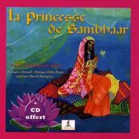 La Princesse de Sambhaar - Rajan, enfant d'Inde - Livre + CD