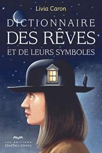 Dictionnaire des rêves et de leurs symboles (6e édition)