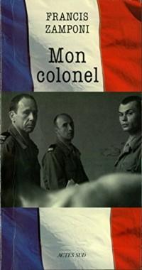 Mon colonel: (nouvelle édition)
