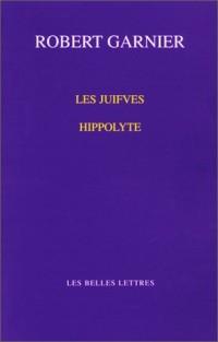 Les Juives : Hippolyte