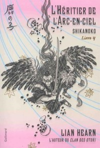 Shikanoko, 4:L'Héritier de l'Arc-en-ciel