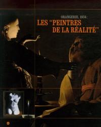 Les peintres de la réalité : Orangerie 1934