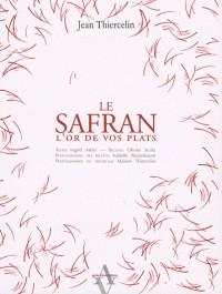 Le safran : L'or de vos plats