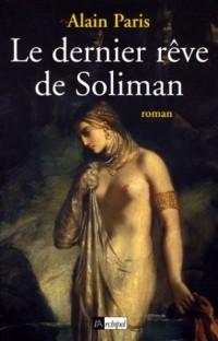 Le dernier rêve de Soliman