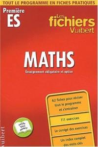 Les fichiers Vuibert : Maths : première, Bac ES