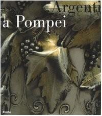 Argenti a Pompei.