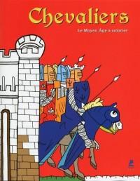 Chevaliers - Le Moyen Age à colorier