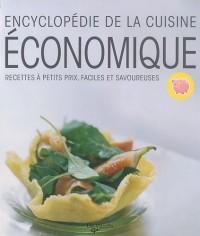 Encyclopédie de la cuisine économique : Recettes à petits prix, faciles et savoureuses