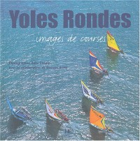 Yoles rondes : Images de courses