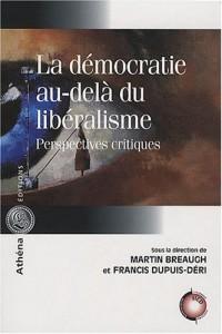 La démocratie au-delà du libéralisme : Perspectives critiques