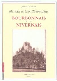 Manoirs et Gentilhommieres Bourbonnais..