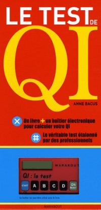 Le Test de QI : Les questions, l'interprétation de vos résultats