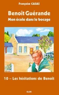 Les hésitations de Benoît - Benoît Guérande T10